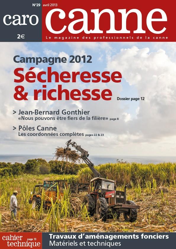 CaroCanne N°29 : Campagne 2012, sécheresse & richesse