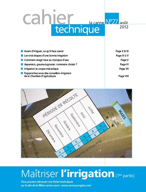 Cahier technique N°27 : Maîtriser l'irrigation(1re partie)