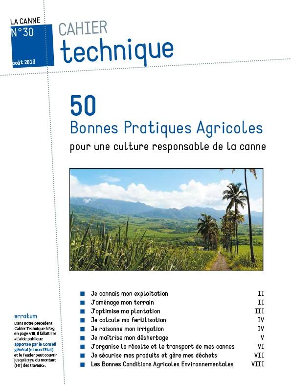 Cahier technique N°30 : 50 Bonnes Pratiques Agricoles pour une culture responsable de la canne
