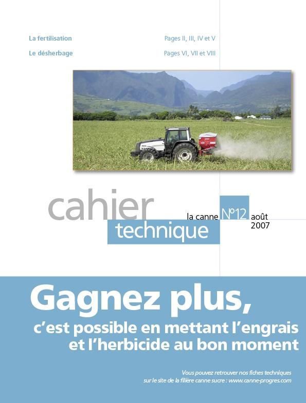 Cahier technique N°12 : gagnez plus, c'est possible en mettant l'engrais et l'herbicide au bon moment